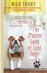 The-Patron-Saint-of-Lost-Dogs-by-Nick-Trout